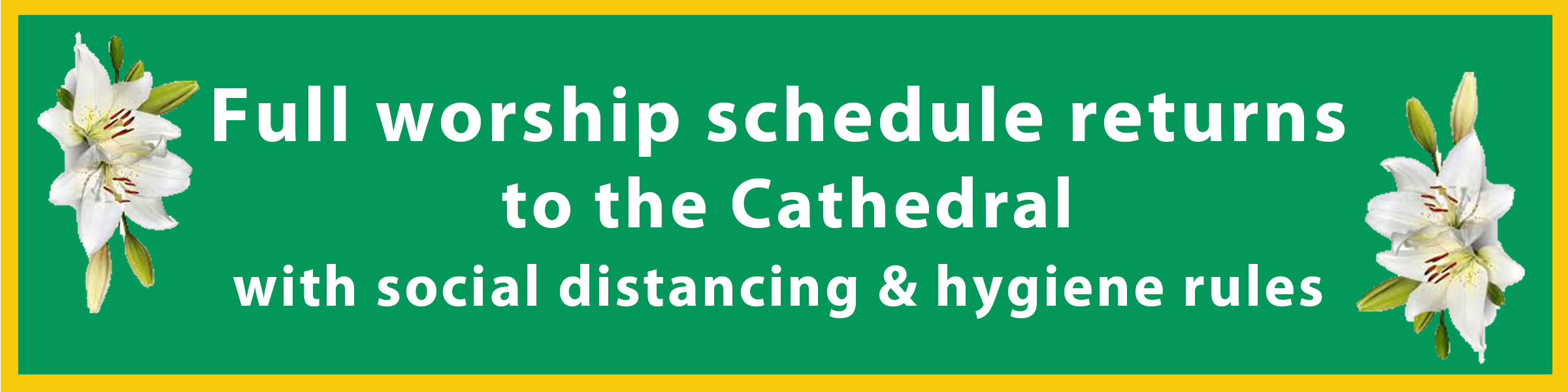 Graphic: Cathedral worship will resume May 31.