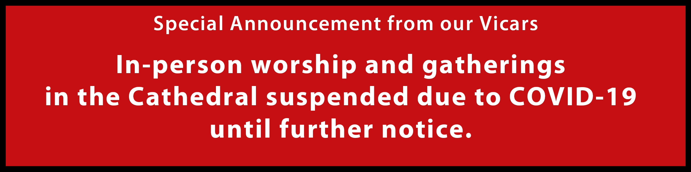 Graphic: Cathedral worship has been suspended once again due to COVID-19.